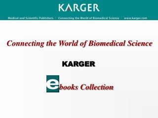 Connecting the World of Biomedical Science