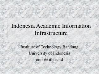 Indonesia Academic Information Infrastructure
