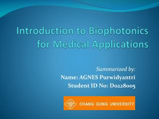 Introduction to  Biophotonics  for Medical Applications