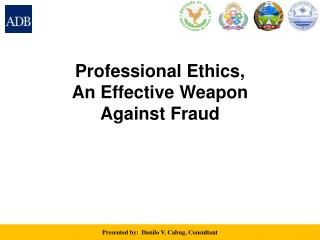 Professional Ethics, An Effective Weapon Against Fraud
