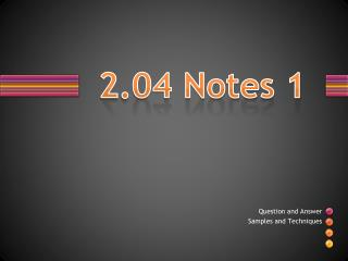 2.04 Notes 1