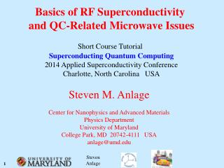 Basics of RF Superconductivity  and QC-Related Microwave Issues Short Course Tutorial