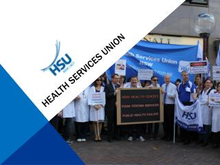 HEALTH SERVICES UNION- Safeguarding the interests of Healthc