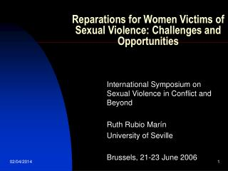 Reparations for Women Victims of Sexual Violence: Challenges and Opportunities