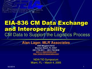 EIA-836 CM Data Exchange and Interoperability  CM Data to Support the Logistics Process