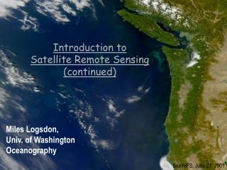 Introduction to  Satellite Remote Sensing (continued)
