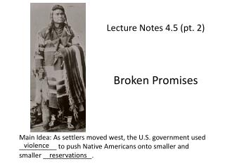 Lecture Notes 4.5 (pt. 2) Broken Promises