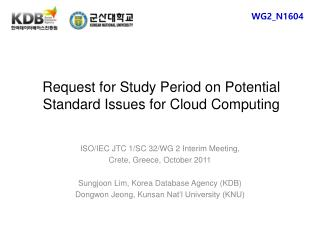 Request for Study Period on Potential Standard Issues for Cloud Computing