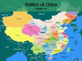 Politics of China Chapter 13!