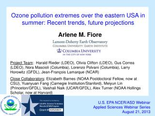 O zone pollution extremes over th e eastern USA in summer : Recent trends, future projections