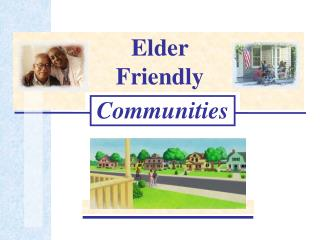 Elder Friendly