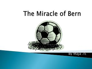 The Miracle of Bern
