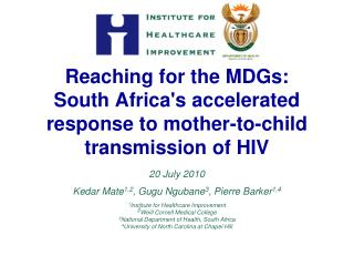 Reaching for the MDGs:  South Africa's accelerated response to mother-to-child transmission of HIV