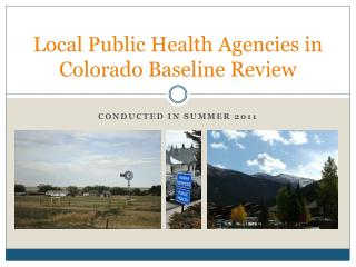 Local Public Health Agencies in Colorado Baseline Review