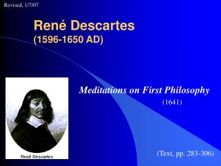 René Descartes (1596-1650 AD)