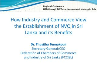 How Industry and Commerce View the Establishment of NVQ in Sri Lanka and its Benefits
