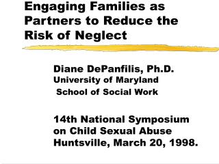Engaging Families as Partners to Reduce the Risk of Neglect