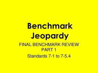 Benchmark Jeopardy