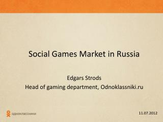 Social Games Market in Russia