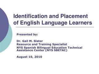 Identification and Placement of English Language Learners
