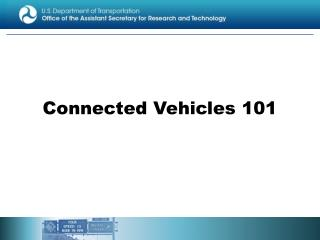 Connected Vehicles 101