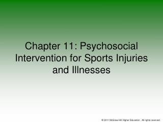 Chapter 11: Psychosocial Intervention for Sports Injuries and Illnesses