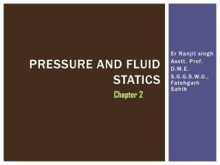 Pressure and fluid statics