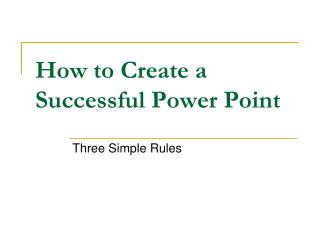 How to Create a Successful Power Point