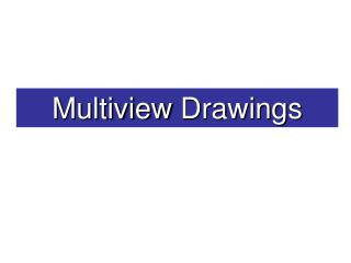 Multiview Drawings