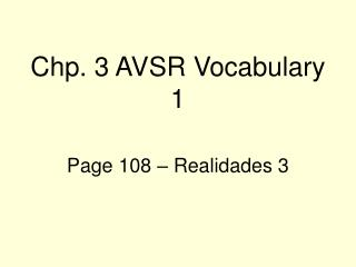 Chp. 3 AVSR Vocabulary 1