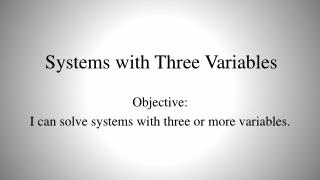 Systems with Three Variables