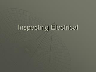 Inspecting Electrical