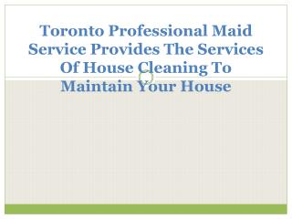 Toronto Professional Maid Service