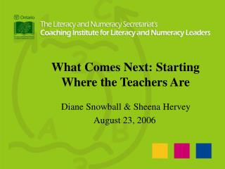 What Comes Next: Starting Where the Teachers Are