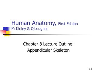 Human Anatomy,  First Edition McKinley & O'Loughlin