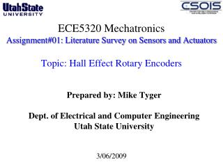 ECE5320 Mechatronics Assignment#01: Literature Survey on Sensors and Actuators  Topic: Hall Effect Rotary Encoders