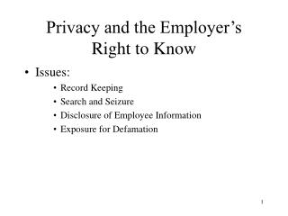 Privacy and the Employer's Right to Know