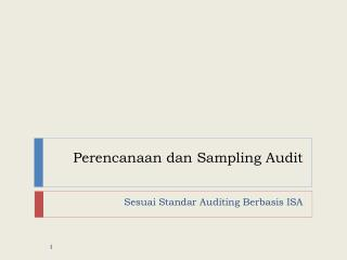 Perencanaan dan  Sampling Audit