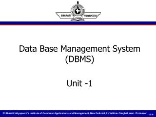 Data Base Management System (DBMS) Unit -1
