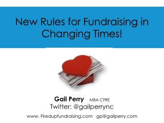 New Rules for  Fundraising in Changing Times!