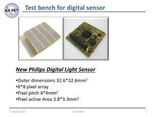 Test bench for digital sensor