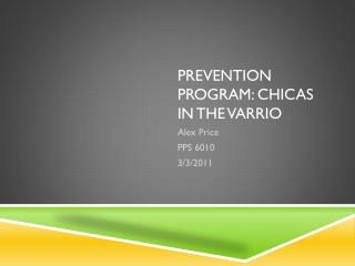 Prevention Program:  Chicas  In the  Varrio