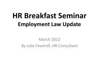 HR Breakfast Seminar Employment Law Update