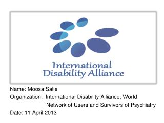 Name: Moosa Salie Organization:  International Disability Alliance, World