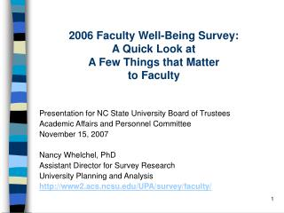 2006 Faculty Well-Being Survey: A Quick Look at A Few Things that Matter to Faculty