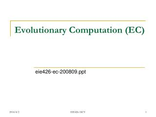 Evolutionary Computation (EC)