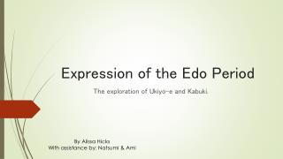 Expression of the Edo Period