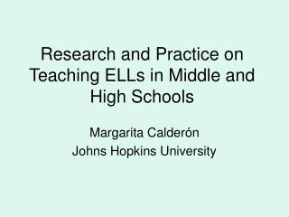 Research and Practice on Teaching ELLs in Middle and High Schools