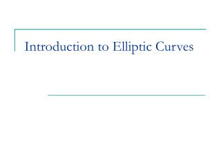 Introduction to Elliptic Curves