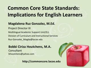 Common Core State Standards: Implications for English Learners